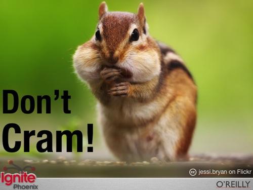 Don't Cram